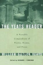 The Yeats Reader: A Portable Compendium of His Bes