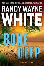 A Doc Ford Novel: Bone Deep 18 by Randy White (2014, Hardcover)