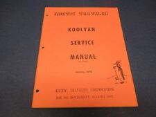 Artic Traveler Manual January 1970 Koolvan Service Manual All Models M1814