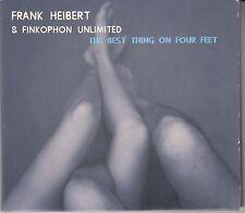Frank Heibert und Finkophon Unlimited -  The Best Thing on Four Feet, CD
