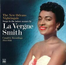 La Vergne Smith: The New Orleans Nightingale - Complete Recordings 1954-1956