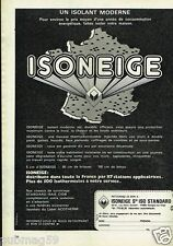 Publicité advertising 1977 Isolant Isoneige Sté Iso Standard