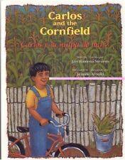 Carlos and the Cornfield / Carlos y la milpa de maiz (Carlos Series) (English, M