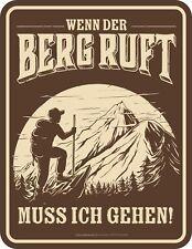 Wander Fun Schild - Wenn der Berg ruft - Blechschild geprägt bedruckt Geschenk