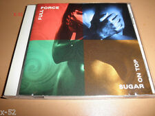 FULL FORCE cd SUGAR ON TOP Cheryl Pepsii Riley barbara tucker Stephanie Simpson