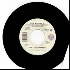 HANK WILLIAMS JR DON'T GIVE US A REASON/USA TODAY 45RPM-GOOD-A5