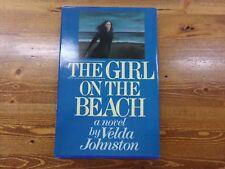 A Girl On The Beach a Novel By Velda Johnston Hardcover Book w/ Dust Cover