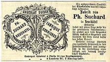 Ph.Suchard Neuchatel CHOCOLAT SUISSE * Holzstich * Annonce 1878