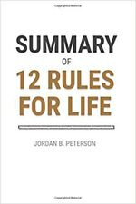 Summary of 12 Rules for Life by Jordan B. Peterson by FlashBooks [Paperback]