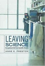 Leaving Science: Occupational Exit from Scientific Careers