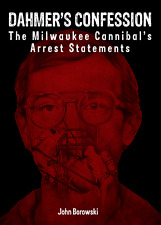 Dahmer's Confession -  Cannibal Book by John Borowski - NEW- FREE SHIPPING