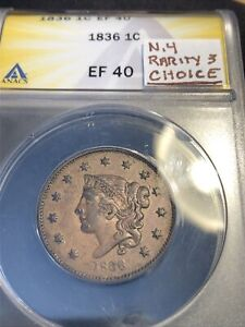 1836 Large Cent N.4 Rarity 3 Anacs Ef40 .looks Under-graded Lovely Choice Patina