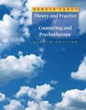 Theory and Practice of Counseling and Psychotherapy by Gerald Corey (2008, Hardc
