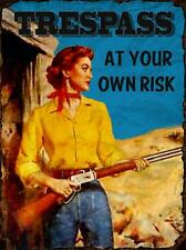 Trespass Metal Sign, Cowgirl, Western,  Home Accent, Vintage Novelty, Pub, Bar