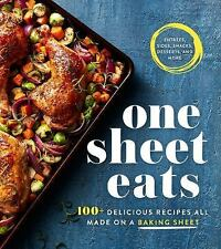 One Sheet Eats: 100+ Delicious Recipes All Made on a Baking Sheet (Paperback or