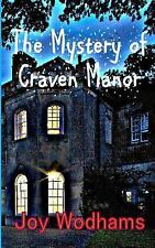 The Mystery of Craven Manor : An Adventure Story for 9 to 13 Year Olds by Joy...