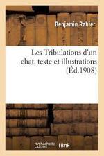 Les Tribulations d'un Chat, Texte et Illustrations by Rabier-B (2016, Paperback)