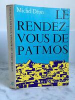 Michel Déon Le rendez-vous de Patmos La Tables ronde 1971