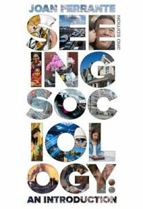 MindTap Course List Ser.: Seeing Socioloogy : An Introduction by Joan Ferrante (