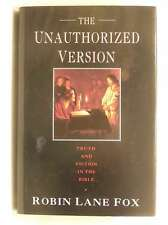 The Unauthorized Version: Truth and Fiction in the Bible, Fox, Robin Lane, Excel