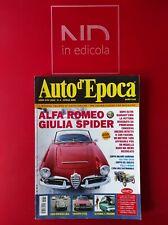 AUTO D'EPOCA 284 APRILE 2008 - ALFA ROMEO GIULIA SPIDER  TRIUMPH STAG