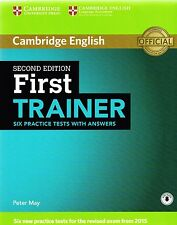 Cambridge FIRST TRAINER FCE Six Practice Tests +Answers 2ND ED Exam frm 2015 NEW