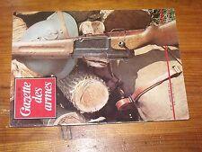 $$$ Revue Gazette des armes N°34 Colt a chemineesMAS-36Pistolets Nambu