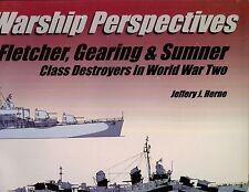Warship Perspectives - Fletcher,Gearing & Sumner destroyers  in WW 2  SB,Herne