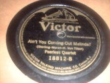 78RPM Victor 18812 Peerless Quartet, Aint U Comin Out Malinda/My Sunny Tennes V-