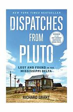 Dispatches from Pluto: Lost and Found in the Mississippi Delta Free Shipping