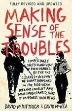 Making Sense of the Troubles - Paperback By David McKittrick - VERY GOOD