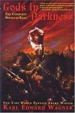 Gods in Darkness: The Complete Novels of Kane, Karl Edward Wagner, Acceptable Bo