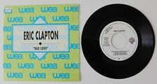 "Eric Clapton      Bad Love     1989 WEA     Spain     Promo 7""      Vinyl Record"