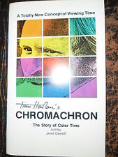 "TIAN HARLAN & CHROMACHRON""THE STORY OF COLOR TIME"" BOOK"