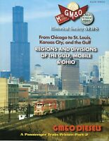 GM&O - No. 149 - 2018, GULF, MOBILE & OHIO Historical Society Publication, NEW