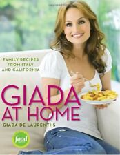 Giada at Home: Family Recipes from Italy and Calif