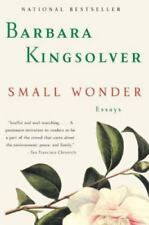 Small Wonder: Essays, Kingsolver, Barbara NEW PAPERBACK