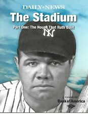 2008 DAILY NEWS-THE STADIUM-PART 1 - THE HOUSE THAT RUTH BUILT NM