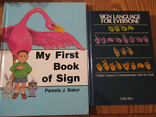 Sign Language books (Sign Language for Everyone/My First Book of Sign)