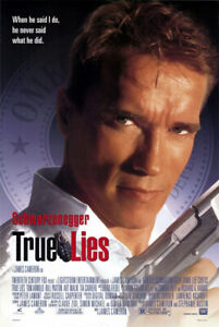 True Lies (1994) Movie Poster, Original, SS, Unused, Near Mint, Rolled