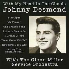 Johnny Desmond : With My Head in the Clouds (Glenn Miller Service Orchestra) CD