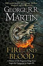 Fire and Blood: 300 Years Before A Game of Thrones (A Targaryen History) (A S.
