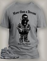 T Shirt to Match Retro Air Jordan 8 Cool Gray Shoe Men's Doin Big Things Tee