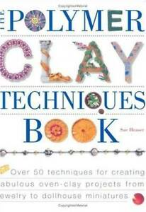The Polymer Clay Techniques Book - Paperback By Heaser, Sue - GOOD