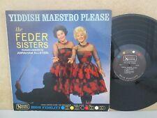 THE FEDER SISTERS- Yiddish Maestro Please LP (Rare EX- Vinyl) Abe Ellstein