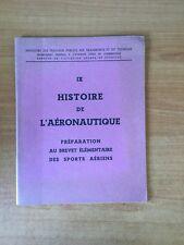 HISTOIRE DE L'AERONAUTIQUE préparation au brevet élémentaire