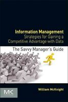 Information Management : Strategies for Gaining a Competitive Advantage With ...