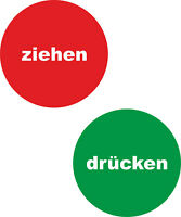 Hinweiß Tür Aufkleber Ziehen und Drücken Uv Wetterfest rot grün ab 5cm