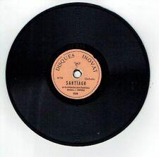 78 tours 15 cm GARDE REPUBLICAINE Pygmo Disque Phonographe SANTIAGO - INOVAT 539