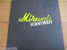 "MIRWAIS - I CAN'T WAIT - 12"" RECORD/VINYL - EPIC - XPR 3458 - UK - 2001"